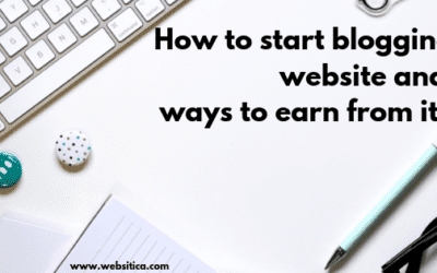 How to start blogging website and ways to earn from it?