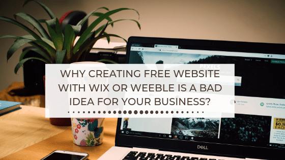 Why is having a free website a bad idea for your Business?