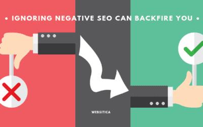 Do you know? Ignoring Negative SEO can backfire you!