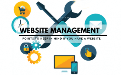 Website Management – Points to keep in mind if you have a website